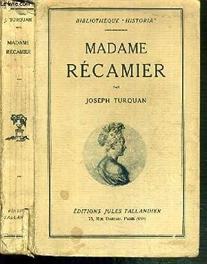"""MADAME RECAMIER / BIBLIOTHEQUE """"HISTORIA"""": TURQUAN JOSEPH"""