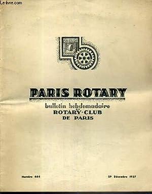 PARIS-ROTARY - N°444 - 29 DECEMBRE 1937 - BULLETIN HEBDOMADAIRE DU ROTARY CLUB DE PARIS - ...