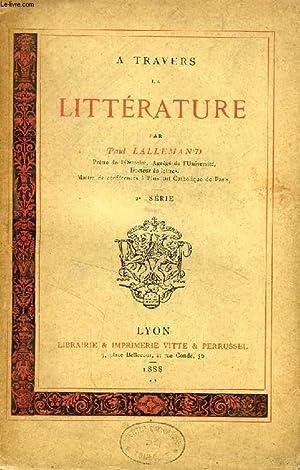 A TRAVERS LA LITTERATURE, 2e SERIE: LALLEMAND PAUL