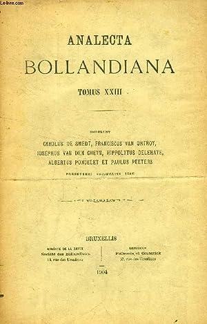 ANALECTA BOLLANDIANA, TOMUS XXIII (Hipp. Delehaye. L'hagiographie de Salone d'après les...