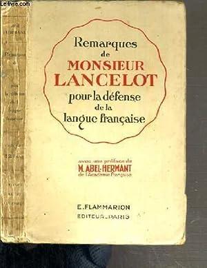 REMARQUES DE MONSIEUR LANCELOT POUR LA DEFENSE DE LA LANGUE FRANCAISE: LANCELOT MONSIEUR