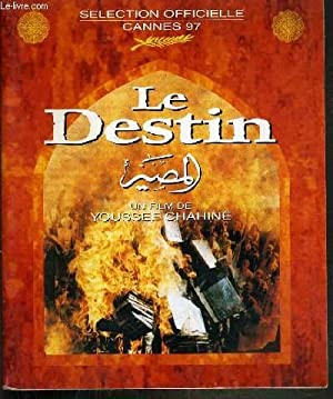 PLAQUETTE DE FILM - LE DESTIN - un film de youssef chanine avec laila eloui, mahmoud hemeida, safia...