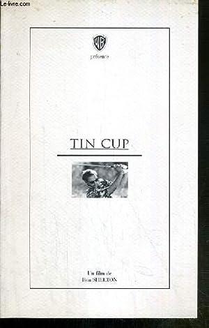 PLAQUETTE DE FILM - TIN CUP - un film de ron shelton avec kevin coster, rene russo, cheech marin, ...
