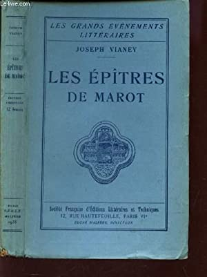 "LES EPITRES DE MAROT / COLLECTION "" LES GRANDS EVENEMENTS LITTERAIRES"".: VIANEY ..."