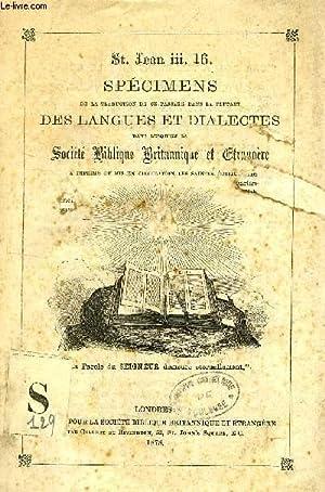 St. JEAN III, 16, SPECIMENS DE LA TRADUCTION DE CE PASSAGE DANS LA PLUPART DES LANGUES ET DIALECTES...