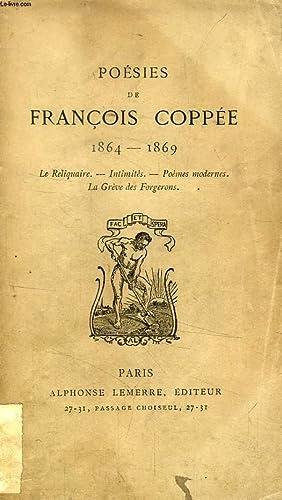 POESIES DE FRANCOIS COPPEE, 1864 - 1869: COPPEE FRANCOIS
