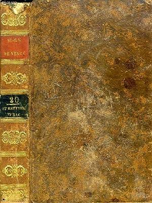 SAINTE BIBLE, EN LATIN ET EN FRANCAIS, AVEC DES NOTES, TOME XX, SAINT MATHIEU, SAINT MARC: ...
