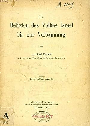RELIGION DES VOLKES ISRAEL BIS ZUR VERBANNUNG: BUDDE D. KARL