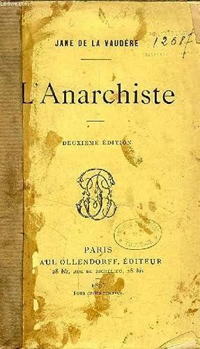 L'ANARCHISTE: LA VAUDERE JANE DE