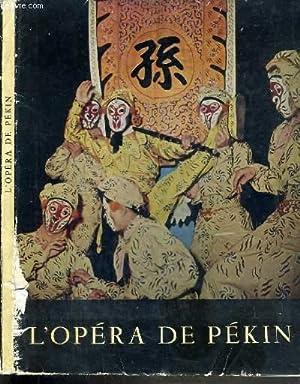 L'OPERA DE PEKIN: ROY CLAUDE