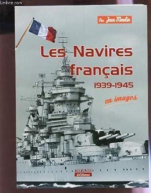 LES NAVIRES FRANCAUIS - 1939-1945 EN IMAGES: MOULIN JEAN