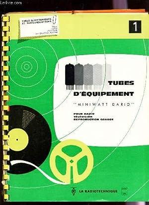 """TUBES D'EQUIPEMENT """"MINIWATT DARIO"""" - pour radio television reproduction sonore &#..."""