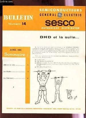 BULLETIN N°14 - avril 1965 / DHD et la suite / Les Kotabs / les Stabistors.: ...