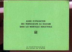 GUIDE D'UTILISATION DES REDRESSEURS AU SILICIUM DANS: COLLECTIF