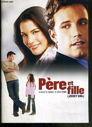PLAQUETTE DE FILM - PERE ET FILLE - un film de kevin smith avec ben affleck, liv tyler, stephen ...