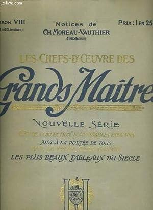 LES CHEFS-D'OEUVRE DES GRANDS MAITRES - LIVRAISON VIII - LE CONTE DU NOUY, LES PORTEURS DE ...