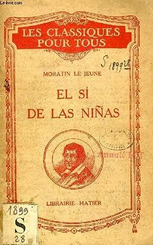 EL SI DE LAS NIÑAS, COMEDIA EN 3 ACTOS: FERNANDEZ DE MORATIN DON LEANDRO, Par C. PITOLLET