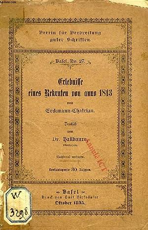 ERLEBNISSE EINES REKRUTEN VON ANNO 1813: ERCKMANN-CHATRIAN