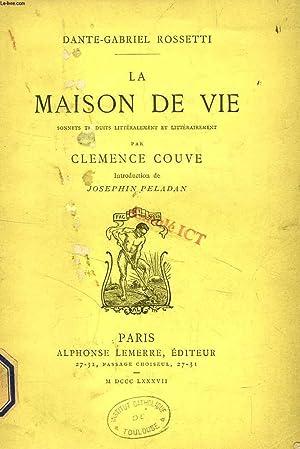 LA MAISON DE VIE: ROSSETTI DANTE GABRIEL, Par C. COUVE