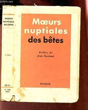 MOEURS NUPTIALES DES BETES: COLLECTIF