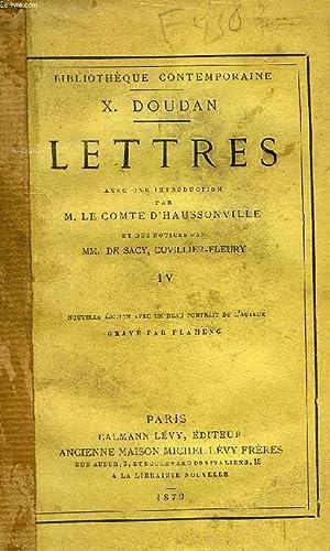 LETTRES, TOME IV: DOUDAN X.