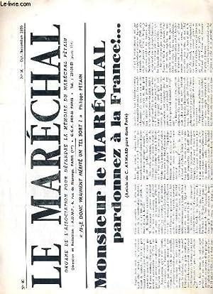 LE MARECHAL - N° 80 - OCT.NOVEMBRE 1970 - Monsieur le marechal pardonnez à la France!.(...