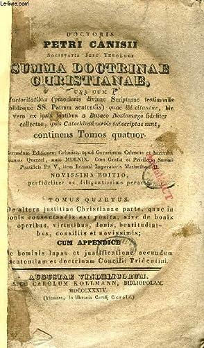 SUMMA DOCTRINAE CHRISTIANAE, TOMUS QUARTUS: CANISIUS PETRUS, S. J.