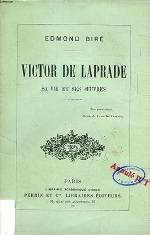 VICTOR DE LAPRADE, SA VIE ET SES OEUVRES: BIRE EDMOND