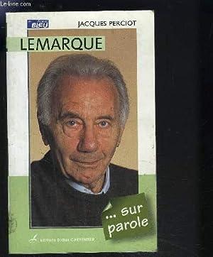 LEMARQUE. SUR PAROLE: PERCIOT JACQUES