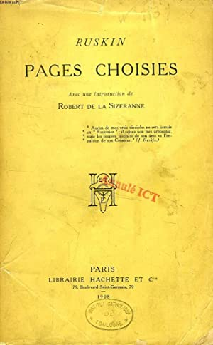 PAGES CHOISIES: RUSKIN JOHN
