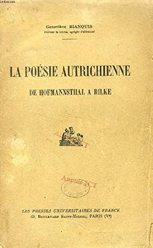 LA POESIE AUTRICHIENNE DE HOFMANNSTHAL A RILKE: BIANQUIS GENEVIEVE