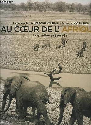 AU COEUR DE L AFRIQUE- UNE VALLEE: VIC GUHRS