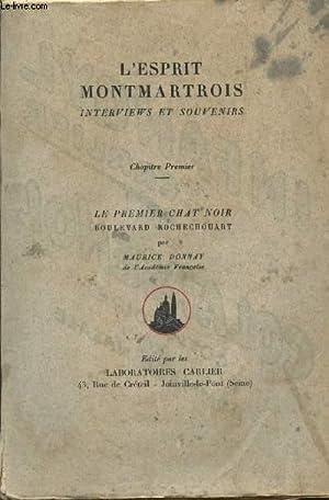 L'ESPRIT MONTMARTROIS - INTERVIEWS ET SOUVENIRS /: DONNAY MAURICE