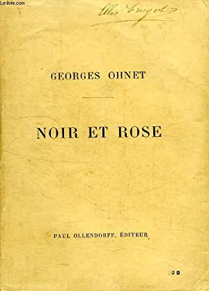 NOIR ET ROSE: OHNET Georges