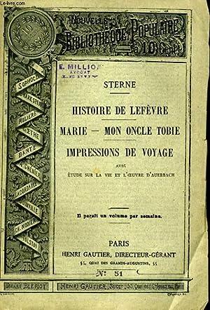 NOUVELLE BIBLIOTHEQUE POPULAIRE N°51. HISTOIRE DE LEFEVRE, MARIE - MON ONCLE TOBIE, IMPRESSIONS...