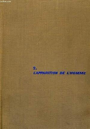 Oeuvres 2. L'apparition de l'homme: TEILHARD DE CHARDIN Pierre