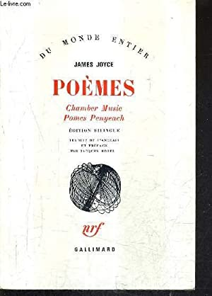 POEMES CHAMBER MUSIC POMES PENYEACH - EDITION BILINGUE - COLLECTION DU MONDE ENTIER.: JOYCE JAMES