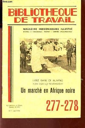 UN MARCHE EN AFRIQUE NOIRE / N°277-278: COLLECTIF