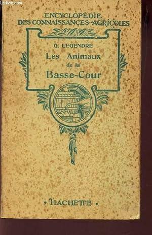 LES ANIMAUX DE LA BASSE COUR /: LEGENDRE G.