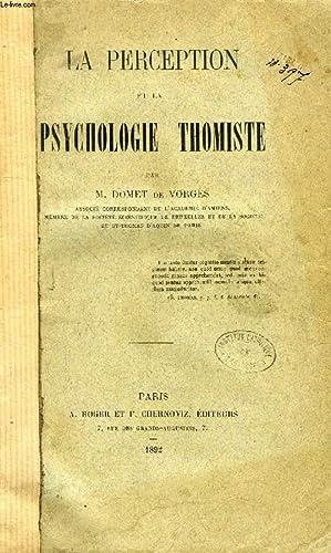 LA PERCEPTION ET LA PSYCHOLOGIE THOMISTE: DOMET DE VORGES