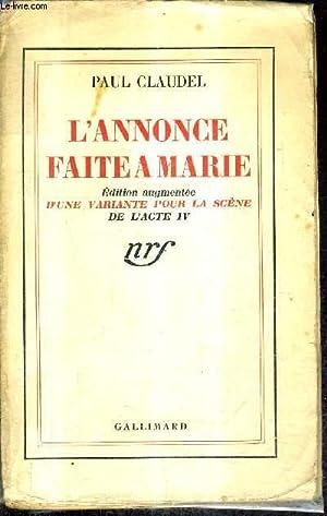 L'ANNONCE FAITE A MARIE - EDITION AUGMENTEE D'UNE VARIANTE POUR LA SCENE DE L'ACTE ...