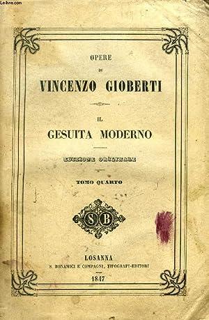 IL GESUITA MODERNO, TOMO IV: GIOBERTI VINCENZO