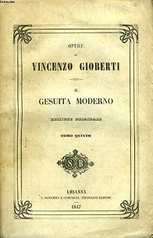 IL GESUITA MODERNO, TOMO V: GIOBERTI VINCENZO