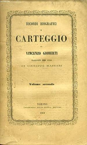 RICORDI BIOGRAFICI E CARTEGGIO DI VINCENZO GIOBERTI, VOLUME II: GIOBERTI VINCENZO, Da G. MASSARI