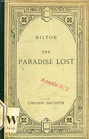 THE PARADISE LOST (EXTRAITS): MILTON, Par P. CHAUVET