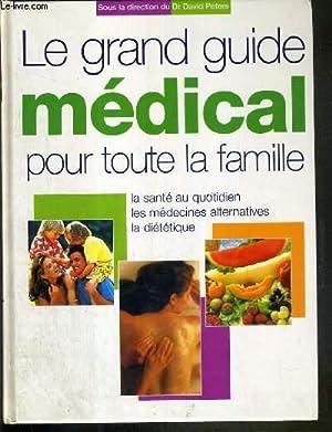 LE GRAND GUIDE MEDICAL POUR TOUTE LA: PETERS DAVID
