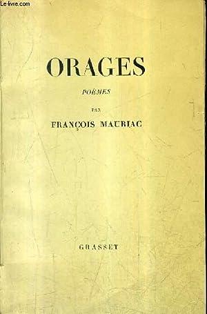 ORAGES.: MAURIAC FRANCOIS