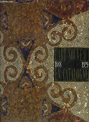 L ART NOUVEAU EN CATALOGNE 1888- 1929: LOYER FRANCOIS/SAUDRAN-SKIRA SYLVIA/