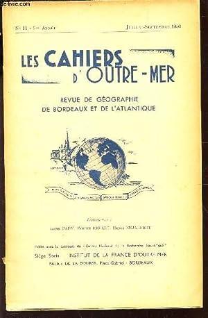 LES CAHIERS D'OUTRE-MER / N°11 - 3E ANNEE - JUIL-SEPT 1950 / Aubeville : des ...