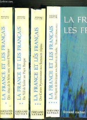 LA FRANCE ET LES FRANCAIS - 4 TOMES - 1 + 2 + 3 + 4 / TOME 1. des rives de la Seine aux cotes d&#39...